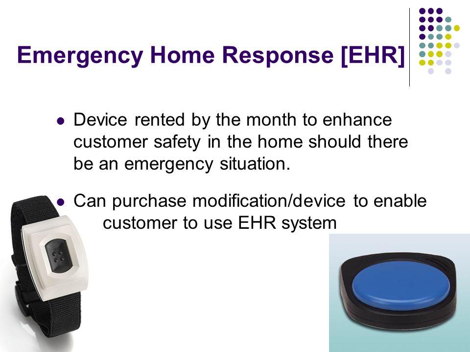 Emergency Home Response [EHR]